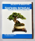 Shohin Bonsai, Majesty in Miniature by Morten Albek